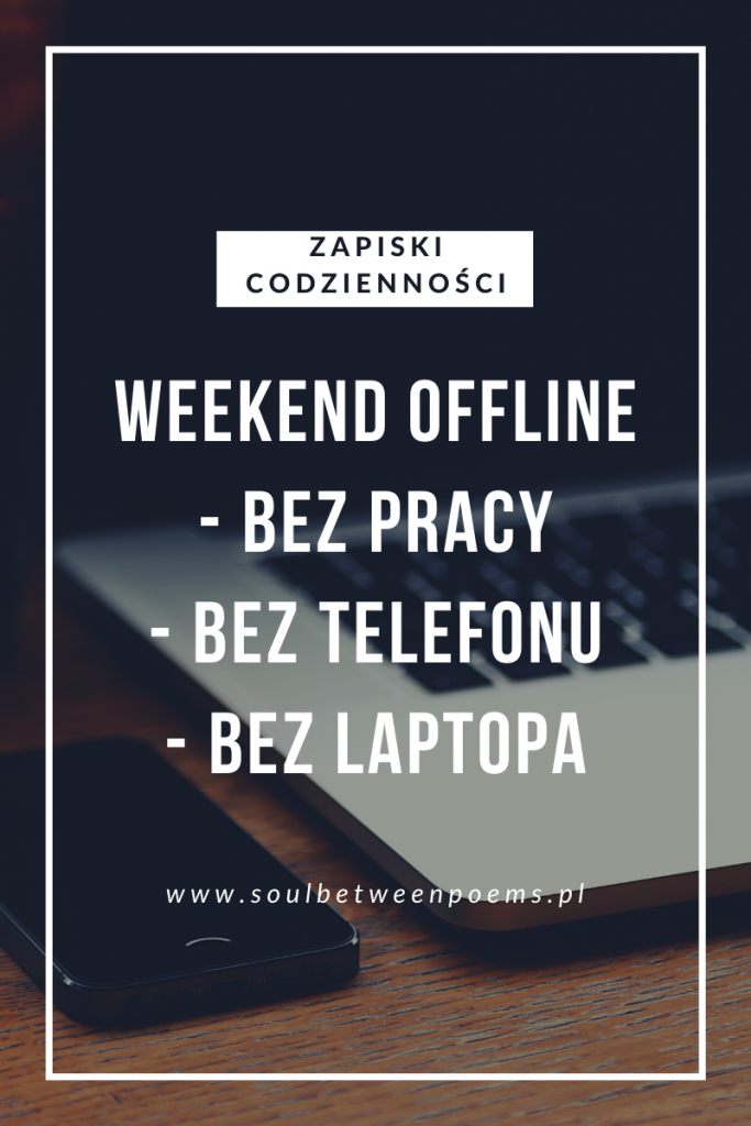 weekendowy detoks offline